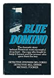 Blue Domino, Steven Del Corso and Bill Erwin, 0399119027