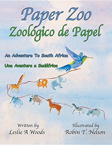 Paper Zoo / Zoologico de Papel: An Adventure to South Africa / Una Aventura a (Paper Zoo)