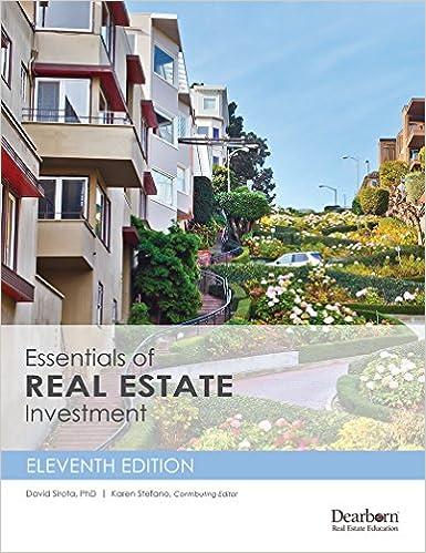 Essentials Of Real Estate Investment 11th Edition David Sirota Phd And Karen Stefano Contributing Editor 9781475433722 Amazon Com Books