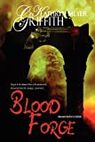 Blood Forge, Kathryn Meyer Griffith, 1615725911