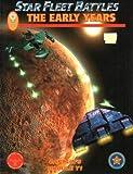 Star Fleet Battles Module Y1: The Early Years