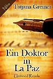 Ein Doktor in La Paz (German Edition)