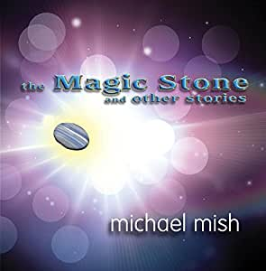 The Magic Stone (and other stories)