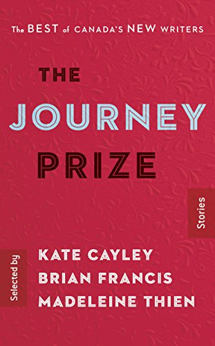 The Journey Prize Stories 28: The Best of Canada's New Writers ()