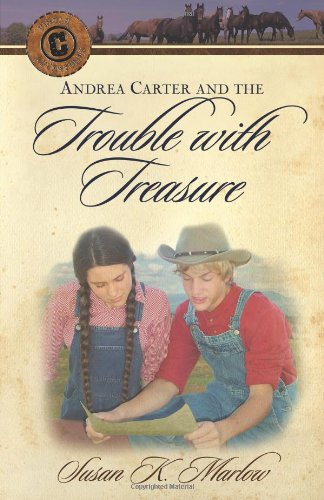 Andrea Carter and the Trouble with Treasure (Circle C Adventures No. 5)