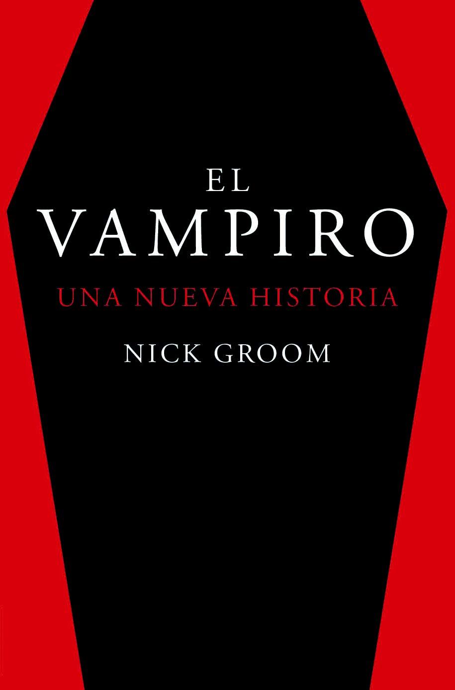 El vampiro. Una nueva historia (Otros títulos): Amazon.es: Groom ...