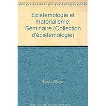 Epistémologie et matérialisme : séminaire