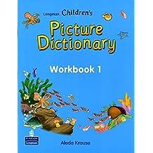 Longman Children's Picture Dictionary Workbook 1