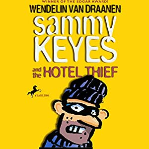 Sammy Keyes and the Hotel Thief Audiobook