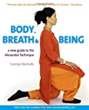 Body, Breath and Being, Carolyn Nicholls, 190446842X