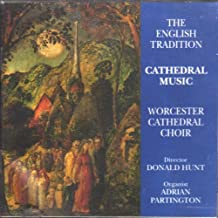 THE ENGLISH TRADITION . . . Cathedral Music - including Vaughan Williams: Mass in G minor / Finzi: God is Gone Up / Sumsion: In exile / etc. - WORCESTER CATHEDRAL CHOIR directed by DONALD HUNT, organist ADRIAN PARTINGTON