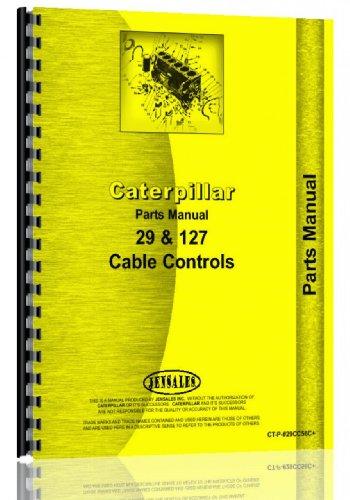Caterpillar D9 Crawler   29 Cable Control Attachment Parts Manual  Sn  18A1 18A2505  Sn  31E1 And Up  Sn  56C1 56C6994   31E1 31E11623