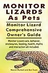 Monitor Lizards as Pets. Monitor Liza...