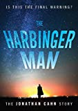 The Harbinger Man: The Jonathan Cahn Story
