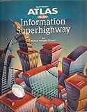 Atlas for the Information Superhighway, Crispen, P. D., 0538658649