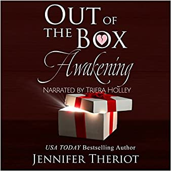 Out Of The Box Awakening Jennifer Theriot Triera Holley