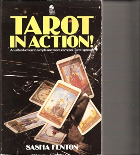 Book Tarot in Action: An Introduction to Simple and More Complex Tarot Spreads by Sasha Fenton (1987-08-02)