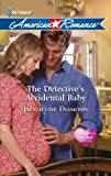 The Detective's Accidental Baby, Jacqueline Diamond, 0373753969