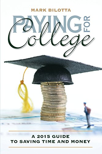 Paying for College: A 2015 Guide to Saving Time and Money