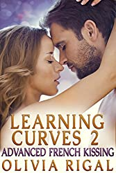 Learning Curves 2: Advanced French Kissing (English Edition)