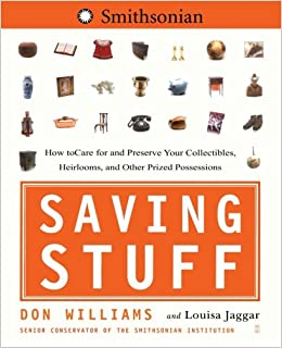 ((BETTER)) Saving Stuff: How To Care For And Preserve Your Collectibles, Heirlooms, And Other Prized Possessions. mundo Sandra clients Compra Already classic