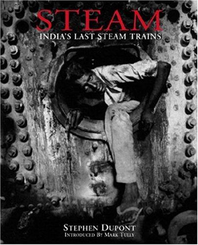 Steam: India's Last Steam Trains (Steam Railway Train)