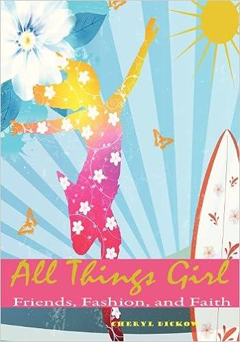 Book All Things Girl: Friends, Fashion and Faith