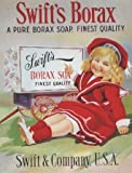 L2777 SWIFT'S PURE BORAX SOAP METAL WALL ADVERTISING SIGN PLAQUE