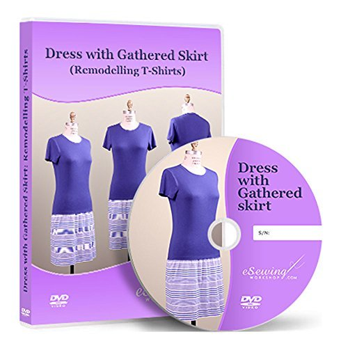 - Dress with Gathered Skirt (Remodelling T-shirts) - Video Lesson on DVD