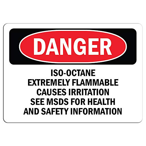 Danger - Iso-Octane Extremely Flammable Causes Irritation | Label Decal Sticker Retail Store Sign Sticks to Any Surface 8