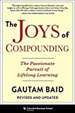 The Joys of Compounding: The Passionate Pursuit of