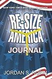 Re-Size America Journal, Jordan Rubin, 0768403839