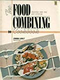 The Food Combining Cookbook, Erwina Lidolt, 0722512694