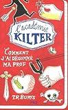 """Afficher """"L'académie Kilter n° 1 Comment j'ai dégommé ma prof"""""""