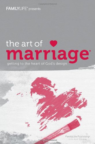 The Art of Marriage: Small Group Study Guide