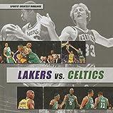 Lakers vs. Celtics (Sports Greatest Rivalries)