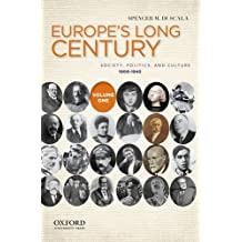 Europe's Long Century: Society, Politics, and Culture, 1900-1945