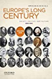 Europe's Long Century Vol. 1 : Society, Politics, and Culture, 1900-Present, to 1600, Di Scala, Spencer M., 0199778515