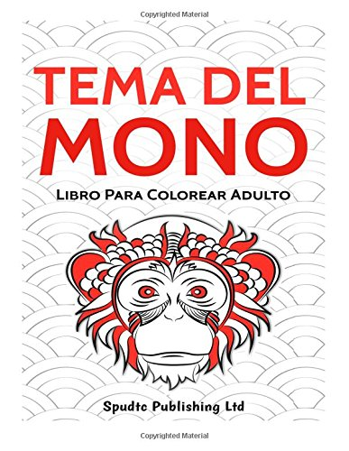 Buy Tema del mono/ Monkey theme: Libro para colorear adulto/ Adult ...