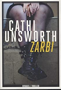 Zarbi par Unsworth