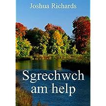 Sgrechwch am help (Welsh Edition)