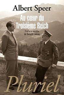 Au coeur du Troisième Reich, Speer, Albert (1905-1981)