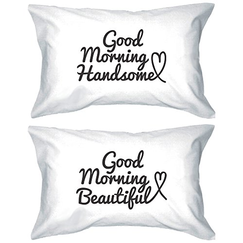 Good Morning Beautiful & Handsome Standard Size Couple Pillowcases