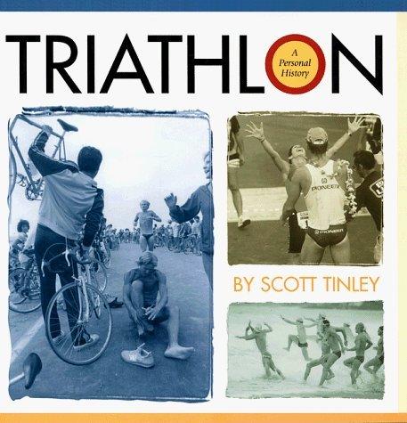 Triathlon: A Personal History by Scott Tinley (1999-01-01) por Scott Tinley