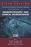 img - for The American Psychiatric Association Publishing Textbook of Neuropsychiatry and Clinical Neurosciences book / textbook / text book