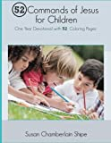 52 Commands of Jesus for Children: One Year Devotional with 52 Coloring Pages