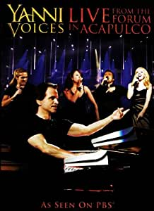 Amazon.com: Yanni Voices: Live From The Forum In Acapulco
