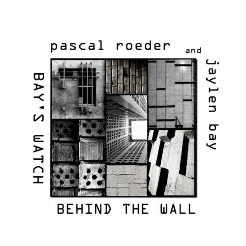 Bay's Watch (Pascal Roeder Reworks)