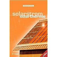 Solarstrom /Solarthermie (Sanitär - Heizung - Klima)