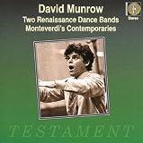 Two Renaissance Dance Bands - Monteverdi's Contemporaries